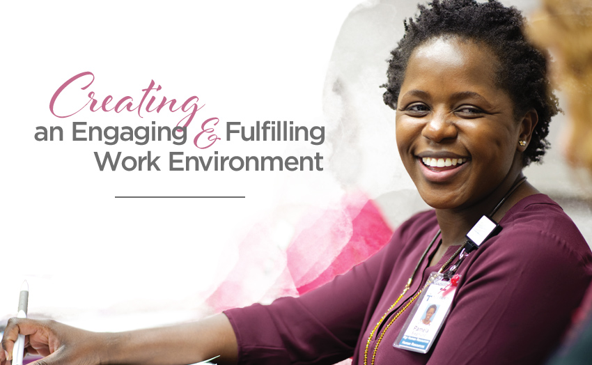 An engaging and fulfilling work environment for physicians and team members